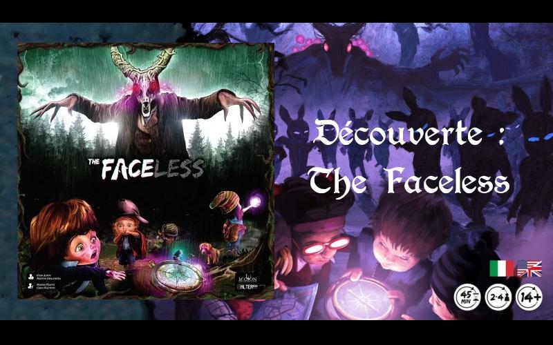Découverte – The Faceless