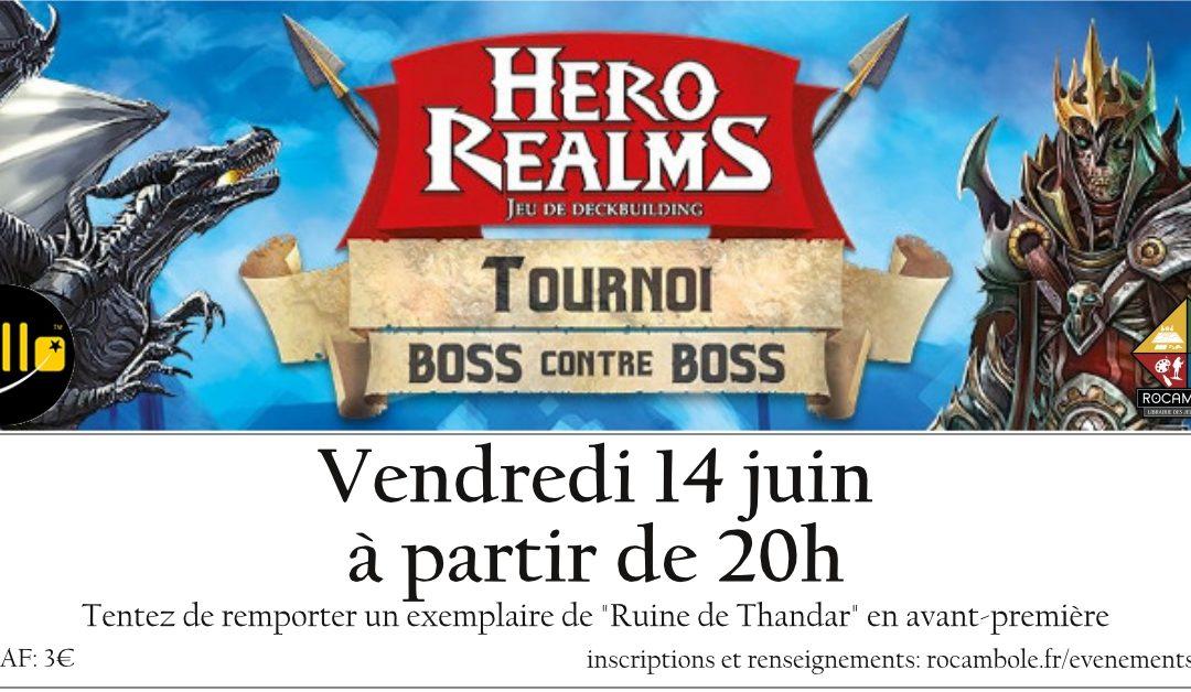 Tournoi Hero Realms – Boss vs boss