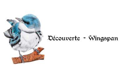 Découverte – Wingspan